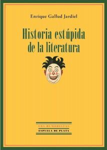 Historia estúpida de la literatura
